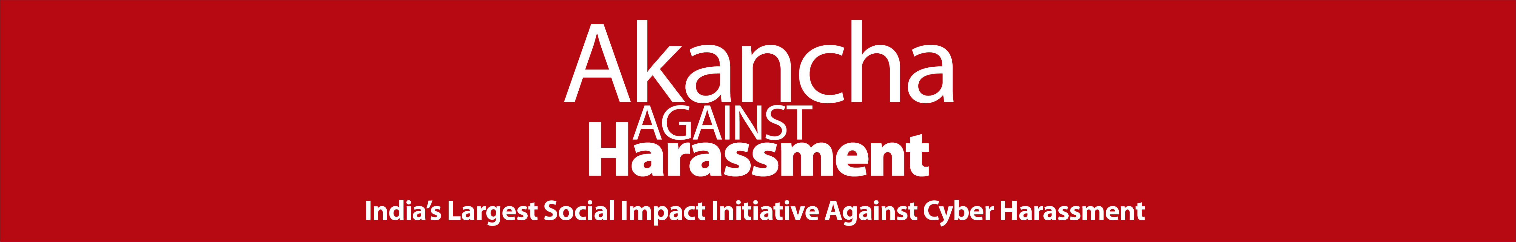 Akancha Against Harassment